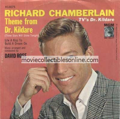 Richard Chamberlain - Theme from Dr. Kildare, A Kiss To Build a Dream On