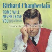 Richard Chamberlain - Rome Will Never Leave You, You Always Hurt the One You Love